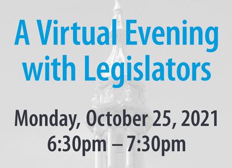 A Virtual Evening with Legislators